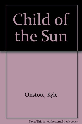 9780491031462: Child of the Sun