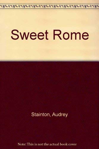 Sweet ROME: STAINTON, AUDREY