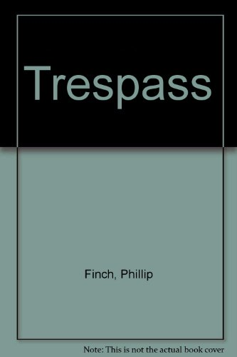 9780491032582: Trespass