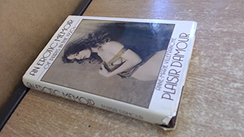9780491032919: Plaisir D'Amour: An Erotic Memoir of Paris in the 1920's