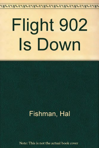 9780491033107: Flight 902 is Down
