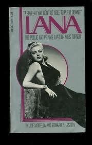 Lana: Public and Private Lives of Lana: Morella, Joe, Epstein,