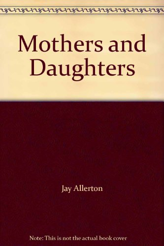 9780491033459: Mothers and Daughters