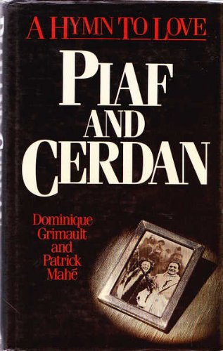 9780491033626: Piaf and Cerdan: A Hymn to Love