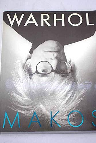 Warhol Makos A Personal Photographic Memoir: Makos, Christopher