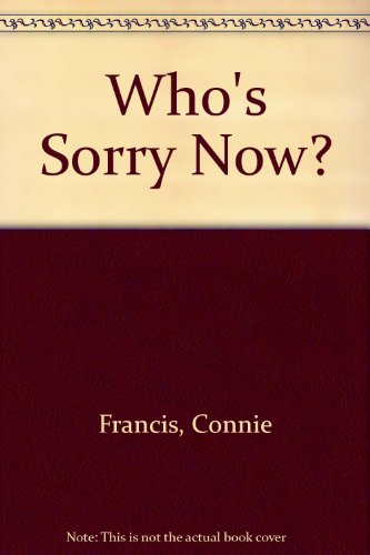 9780491033947: Who's Sorry Now?