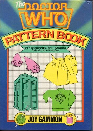 9780491034036: Doctor Who Pattern Book