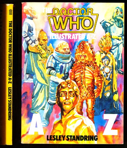 9780491034845: The Doctor Who: Illustrated A. to Z.