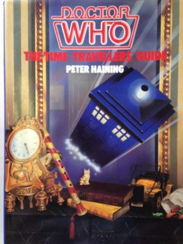 9780491034975: Doctor Who: Time Travellers Guide