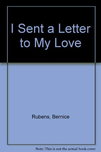 9780491035620: I Sent a Letter to My Love