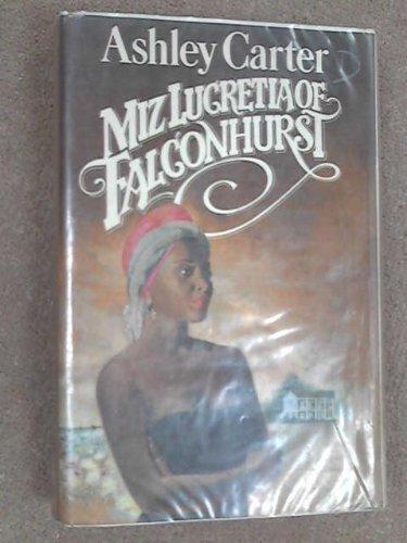 9780491036009: Miz Lucretia of Falconhurst