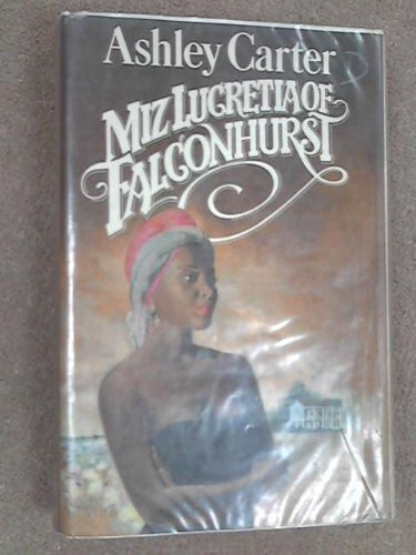 9780491036009: Miz Lucretia of Falconhurst