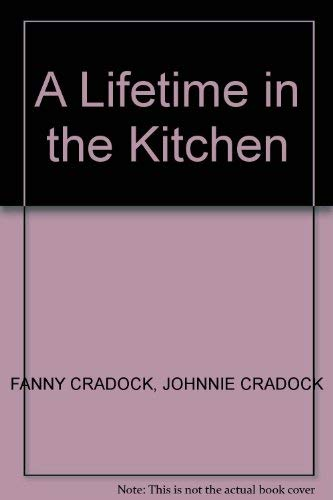 9780491036306: A Lifetime in the Kitchen