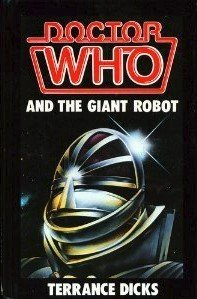9780491036634: Doctor Who and the Giant Robot
