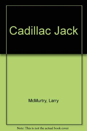 Cadillac Jack (9780491037402) by Larry McMurtry