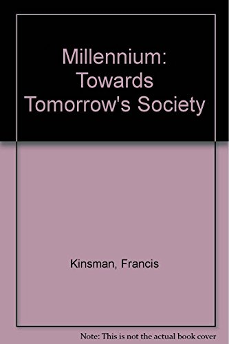 9780491037440: Millennium: Towards Tomorrow's Society