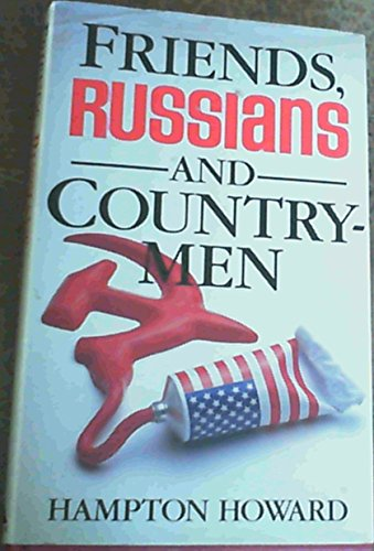 9780491038645: Friends, Russians and Countrymen