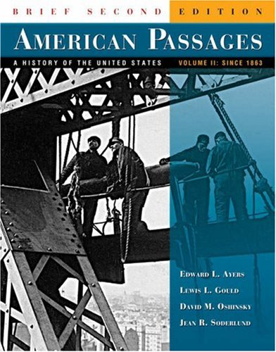 9780495001355: American Passages: A History of the United States, Brief Edition, Volume II: Since 1863