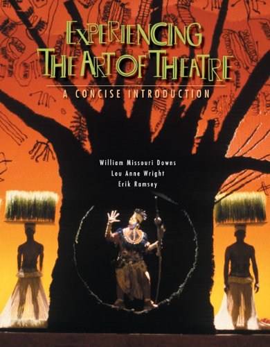 9780495001805: Experiencing the Art of Theatre: A Concise Introduction (Available Titles CengageNOW)