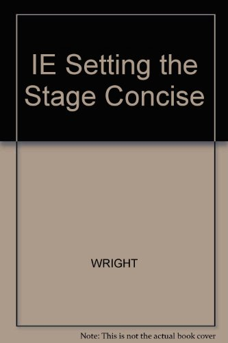 9780495002277: IE Setting the Stage Concise