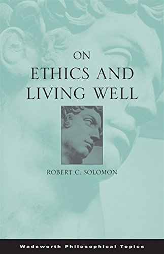 9780495002956: On Ethics and Living Well (Wadsworth Philosophical Topics)