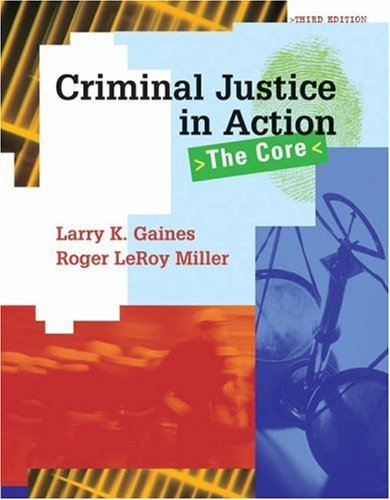 9780495003052: Criminal Justice In Action with Infotrac: The Core