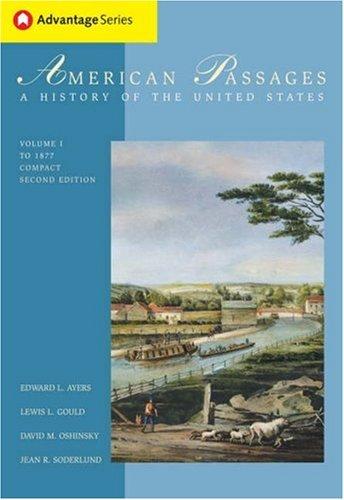 Thomson Advantage Books: American Passages: History of: Edward L. Ayers,