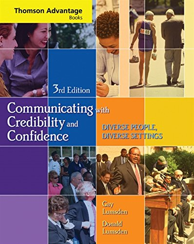 Comunicating with Credibility and Confidence: Gay Lumsden; Donald