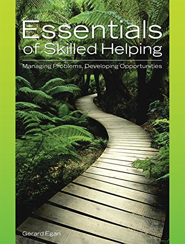 9780495004875: Essentials of Skilled Helping: Managing Problems, Developing Opportunities (with Skilled Helping Around the World: Addressing Diversity and Multiculturalism Booklet) (Skills, Techniques, & Process)