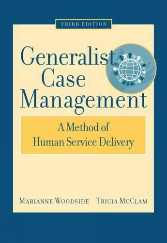 9780495004882: Generalist Case Management: A Method of Human Service Delivery (SAB 125 Substance Abuse Case Management)