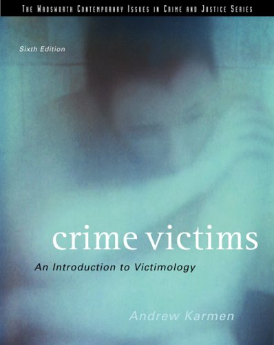 9780495006039: Crime Victims: An Introduction to Victimology