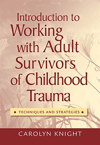 9780495006183: Introduction to Working with Adult Survivors of Childhood Trauma: Techniques and Strategies (Mental Health Practice)