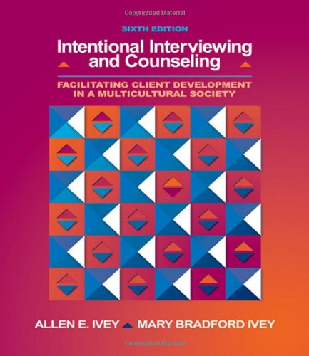 9780495006190: Intentional Interviewing and Counseling: Facilitating Client Development in a Multicultural Society (with CD-ROM and InfoTrac 1/2 1-Semester, Helping Professions Learning Center Printed Access Card)