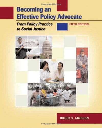 9780495006237: Becoming an Effective Policy Advocate: From Policy Practice to Social Justice, 5th Edition (Available Titles CengageNOW)