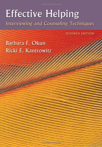 9780495006251: Effective Helping: Interviewing and Counseling Techniques (PSY 642 Introduction to Psychotherapy Practice)