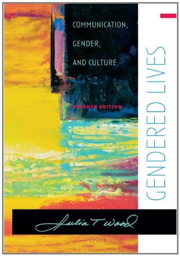 9780495006541: Gendered Lives (Wadsworth Series in Communication Studies)