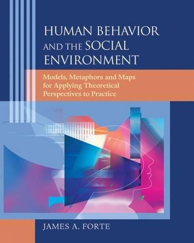 9780495006596: Human Behavior and the Social Environment: Models, Metaphors, and Maps for Applying Theoretical Perspectives to Practice