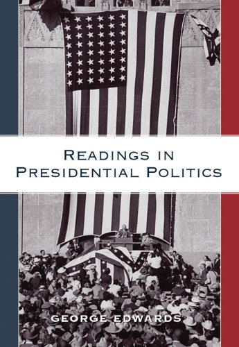 9780495006701: Readings in Presidential Politics