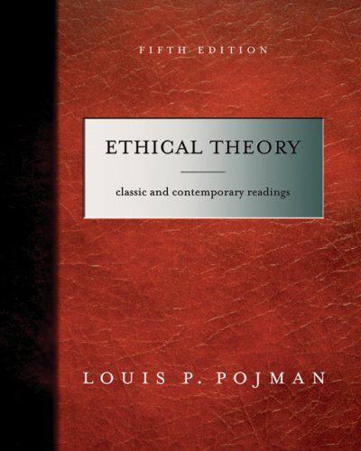 9780495006718: Ethical Theory: Classical and Contemporary Readings