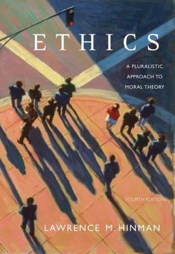 9780495006749: Ethics: A Pluralistic Approach to Moral Theory