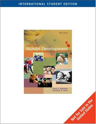 Life-Span Human Development International Student Edition: Carol K. Sigelman,