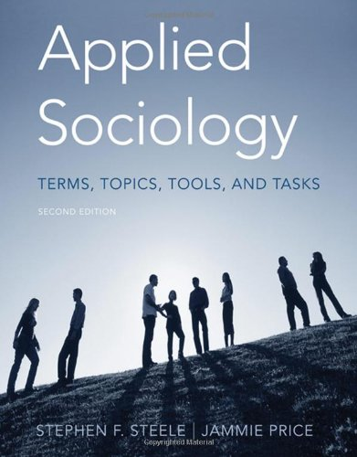 9780495006879: Applied Sociology: Terms, Topics, Tools, and Tasks