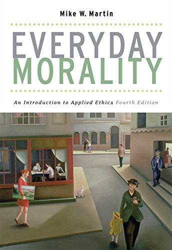 9780495007081: Everyday Morality: An Introduction to Applied Ethics
