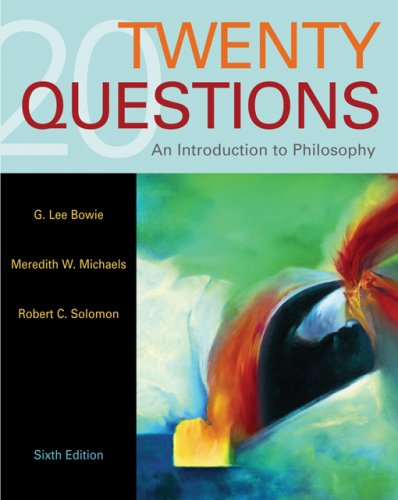 9780495007111: Twenty Questions: An Introduction to Philosophy (Available Titles CengageNOW)