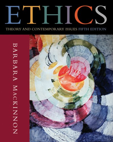 9780495007166: Ethics: Theory and Contemporary Issues