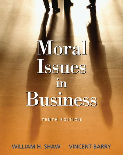 9780495007173: Moral Issues Bus 10e (Moral Issues in Business)
