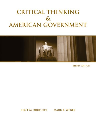 9780495007463: Critical Thinking & American Government