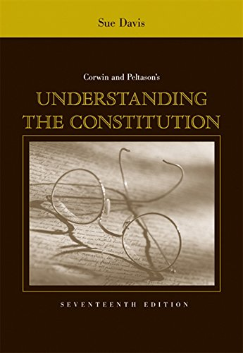 9780495007548: Corwin and Peltason's Understanding the Constitution