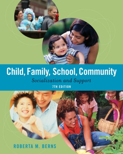 9780495007586: Child, Family, School, Community: Socialization and Support (Available Titles CengageNOW)