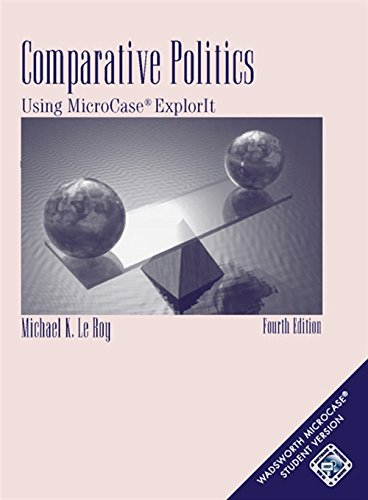 9780495007616: Comparative Politics: Using Microcase Explorit With Pincode Card